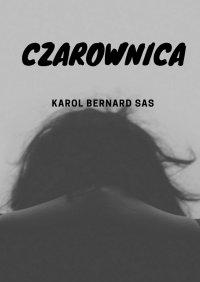 Czarownica - Karol Sas - ebook