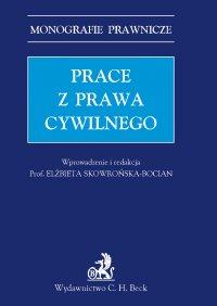 Prace z prawa cywilnego - Elżbieta Skowrońska-Bocian - ebook