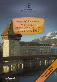 X Kobieca Olimpiada Szachowa - Lucerna 1982