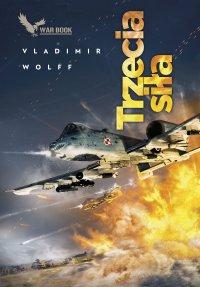 Trzecia siła - Vladimir Wolff - ebook