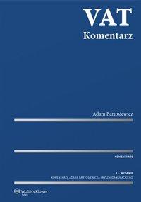 VAT. Komentarz 2017 - Adam Bartosiewicz - ebook