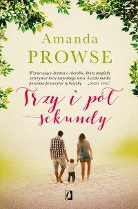 Trzy i pół sekundy - Amanda Prowse - ebook