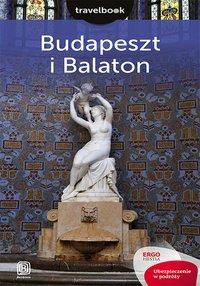 Budapeszt i Balaton. Travelbook. Wydanie 2 - Monika Chojnacka - ebook