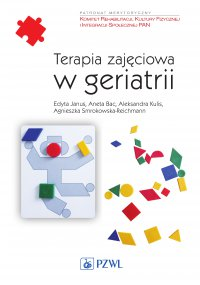 Terapia zajęciowa w geriatrii - Edyta Janus - ebook
