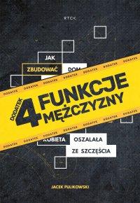 4 funkcje mężczyzny - Jacek Pulikowski - audiobook