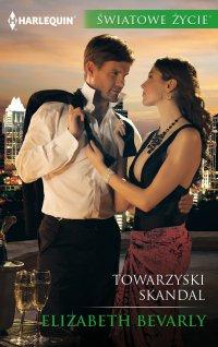 Towarzyski skandal - Elizabeth Bevarly - ebook