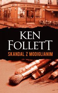 Skandal z Modiglianim - Ken Follett - ebook