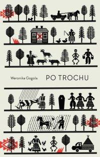 Po trochu - Weronika Gogola - ebook