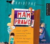 Mam prawo - Grzegorz Kasdepke - audiobook
