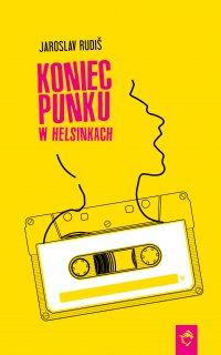 Koniec punku w Helsinkach - Jaroslav Rudiš - ebook