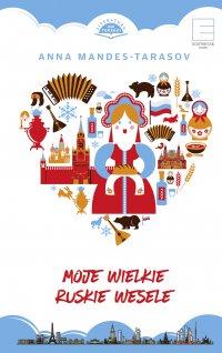 Moje wielkie ruskie wesele