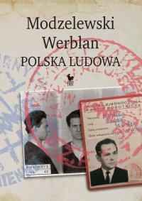 Modzelewski – Werblan. Polska Ludowa