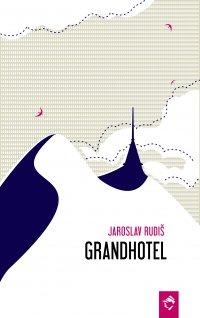 Grandhotel - Jaroslav Rudiš - ebook