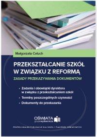 Przekształcanie szkół w związku z reformą - zasady przekazywania dokumentów