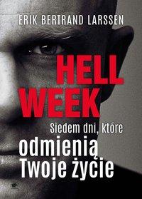 Hell week - Erik Bertrand Larssen - ebook