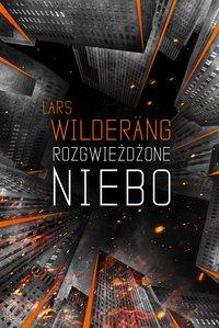 Rozgwieżdżone niebo - Lars Wilderang - ebook