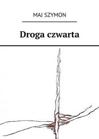 Droga czwarta
