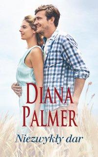 Niezwykły dar - Diana Palmer - ebook