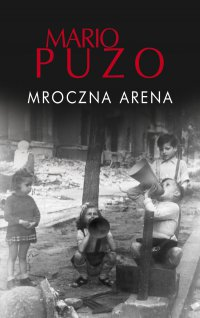 Mroczna arena - Mario Puzo - ebook