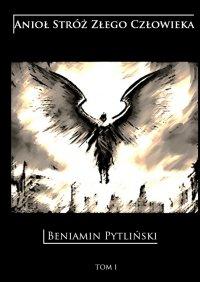Anioł Stróż Złego Człowieka