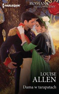 Dama w tarapatach - Louise Allen - ebook