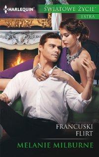 Francuski flirt - Melanie Milburne - ebook