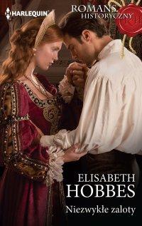 Niezwykłe zaloty - Elizabeth Hobbes - ebook