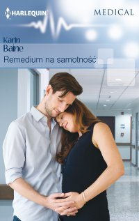 Remedium na samotność - Karin Baine - ebook
