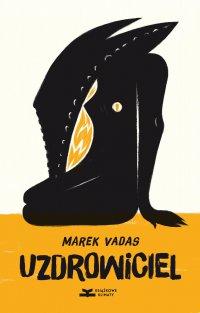 Uzdrowiciel - Marek Vadas - ebook
