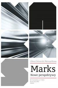 Marks. Nowe perspektywy