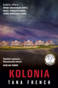 Kolonia - Tana French - ebook