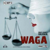 Waga - Bartłomiej Basiura - audiobook