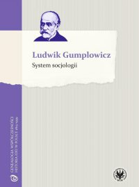 System socjologii - Ludwik Gumplowicz - ebook