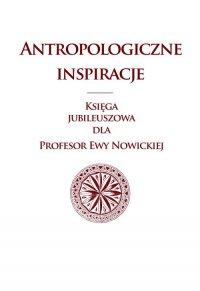 Antropologiczne inspiracje - Małgorzata Głowacka-Grajper - ebook