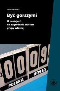 Być gorszymi - Michał Bilewicz - ebook
