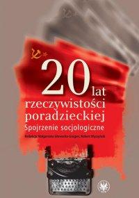 20 lat rzeczywistości poradzieckiej - Małogorzata Głowacka-Grajper - ebook