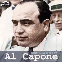 Al Capone - Robert J. Schoenberg - audiobook
