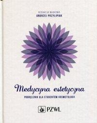Medycyna estetyczna - red. Andrzej Przylipiak - ebook