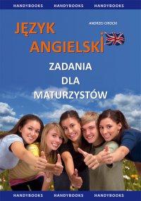 Język angielski - Zadania dla maturzystów - Andrzej Cirocki - ebook