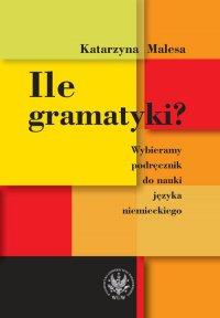 Ile gramatyki? Wybieramy podręcznik do nauki języka niemieckiego