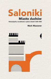Saloniki - Mark Mazower - ebook