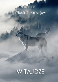 W tajdze - Władimir Arsenjew - ebook