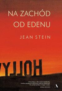 Na zachód od Edenu - Jean Stein - ebook