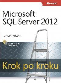 Microsoft SQL Server 2012 Krok po kroku - Patrick LeBlanc - ebook