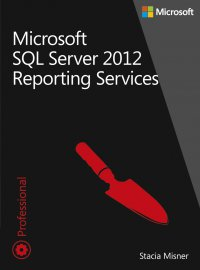 Microsoft SQL Server 2012 Reporting Services Tom 1 i 2 - Misner Stacia - ebook