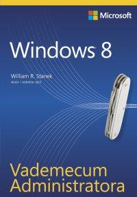 Vademecum Administratora Windows 8