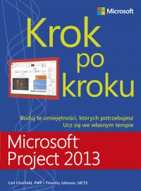 Microsoft Project 2013 Krok po kroku - Carl Chatfield - ebook
