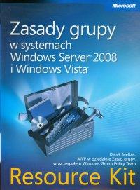 Zasady grupy w systemach Windows Server 2008 i Windows Vista Resource Kit - Derek Melber - ebook