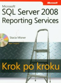 Microsoft SQL Server 2008 Reporting Services Krok po kroku - Misner Stacia - ebook