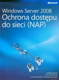 Windows Server 2008 Ochrona dostępu do sieci NAP - Davies Joseph - ebook